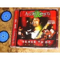 Cd Adão Negro - Vence Tudo Ao Vivo (2005) C/ Edson Gomes