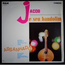 Jacob Do Bandolim Lp Assanhado 1966 Mono