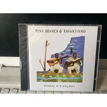 Pena Branca & Xavantinho, Cd Violas E Canções, 1993 Lacrado