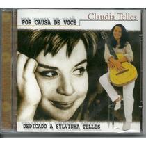 Cd Claudia Telles Por Causa De Voce Dedic A Sylvinha Telles