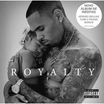 Cd Chris Brown Royalty Deluxe Version 2015 Lacrado Original