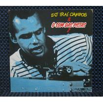 Dj Iraí Campos O Som Das Pistas Vol. 2 Dance-house Lp 1990