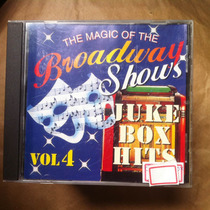 Cd The Magic Of The Broadway Shows Juke Box Hits Vol 4
