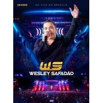 Kit Dvd + Cd Wesley Safadão Ao Vivo Em Brasília 2015 Lacrado