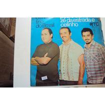 Disco Vinil Lp O Melhor Trio Do Brasil Pedro Bento-zé Da....