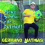 Cd Germano Mathias Meu Samba É De Futebol (2014) Novo
