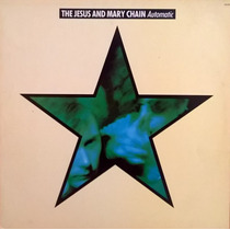 Lp Jesus And Mary Chain Automatic 1989 Capa Dupla C/ Encarte