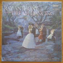 Ray Anthony Lp Nac Usado Plays For Dream Dancing 1956 Mono