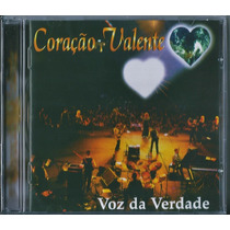 Cd Voz Da Verdade - Coração Valente * Original