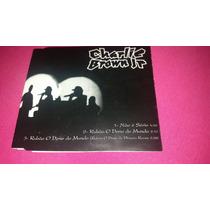 Cd Single Charlie Brown Jr - Não É Sério