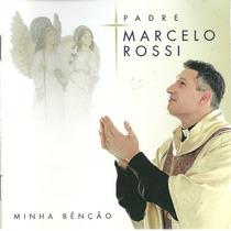 Cd Padre Marcelo Rossi - Minha Benção (953152)