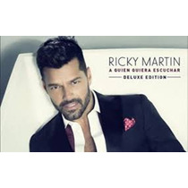 Romântico Pop Cd Ricky Martin A Quien Quiera Escuchar 2015
