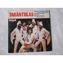Compacto Tarântulas: A Música Não Pode Parar 1980 Novo