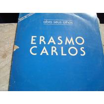 Lp- Erasmo Carlos Abra Seus Olhos- Disco Mix Invendável Raro
