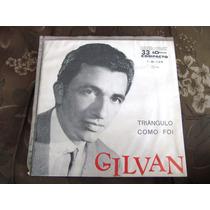 Compacto 33 Rpm Gilvan Trio Irakitan Capixaba Nordestina