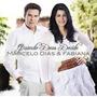 Cd - Marcelo Dias & Fabiana - Quando Deus Decide - Lacrado