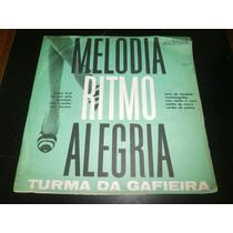 Lp Turma Da Gafieira - Melodia Ritmo Alegria, Disco Vinil