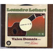 Leandro Lehart + Alcione - Valeu Demais(remix) Cd Promo Novo