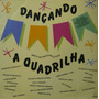 Mário Zan - Lp Dançando A Quadrlha - Bandinha E Coro - 1991
