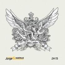 Cd Jorge E Mateus Os Anjos Cantam Novo Lacrado Original