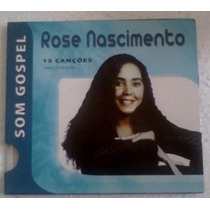 Cd Rose Nascimento 15 Cançoes Som Gospel