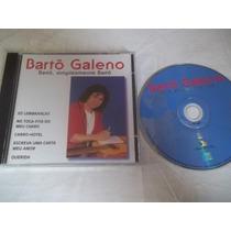 Cds - Bartô Galeno - Forró