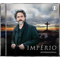 Cd - Império - Trilha Sonora Internacional Da Novela- Lacrad