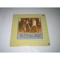 Rick Wakeman - The Six Wives Of Henry Viii - 1973 - Lp