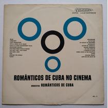 Lp Orquestra Romanticos De Cuba - No Cinema - Musidisc