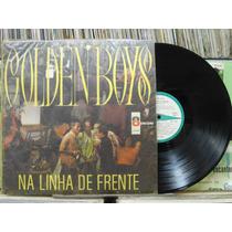 Golden Boys Linha Frente - Lp Odeon 1968 Mono Jovem Guarda