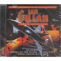 Ian Gillan Live In Nottingham 2002 Hard Cd(lacrado)(br)nac**