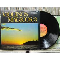 Violinos Mágicos 3 Lp Musidisc