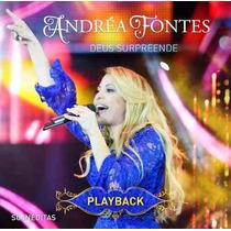 Andrea Fontes Playback Deus Surpreende Original
