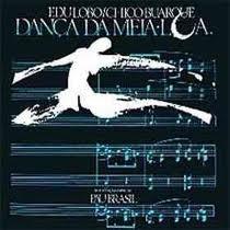 Cd Chico Buarque E Edu Lobo - Danca Da Meia Lua (usado/otimo