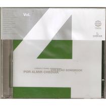 Cd Almir Chediak - Coleção Songbook Vol. 4 - Novo***