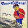 Cd - Genival Lacerda - O Pensador - Lacrado