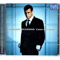 Cd - Enrique Iglesias - Cosas Del Amor
