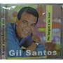 Cd Gil Santos / No Sangue No Suor - Lacrado - Frete Gratis