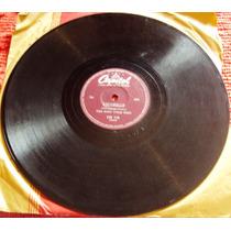 741 Mdv- Lp Disco 78 Rpm- Dec 50- The King Cole Trio- Nat