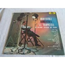 # Vinil Lp - Orquestra Romantica La Tropicana - Orquestra
