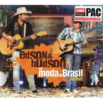 Edson E Hudson Na Moda Do Brasil Ao Vivo Cd Original Lacrado