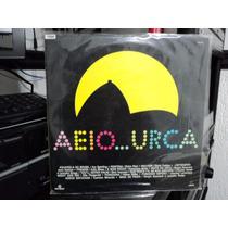 Lp Minissérie Aeio..urca 1990 Globo