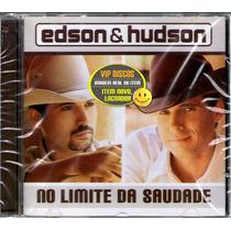 Cd Edson & Hudson No Limite Da Saudade - Raro