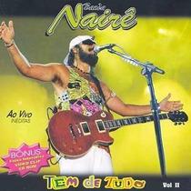 Cd Banda Nairê Ao Vivo Ineditas Tem De Tudo Vol.02 Original