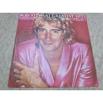 Vinil - Rod Stewart Greatest Hits Frete Grátis