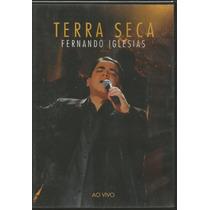 Dvd Terra Seca Ao Vivo - Pr Fernando Iglesias - Novo Tempo