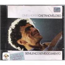 Cd Sem Lenço Sem Documento O Melhor De Caetano Veloso