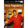Dvd + Cd Zeca Pagodinho: Uma Prova De Amor