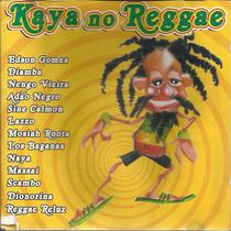 Cd Kaya No Reggae Da Bahia Edson Gomes Scambo Lazzo Nengo Vi