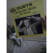 Lp -jerry Lee Lewis And Friend- Duets-importado- Sun Records